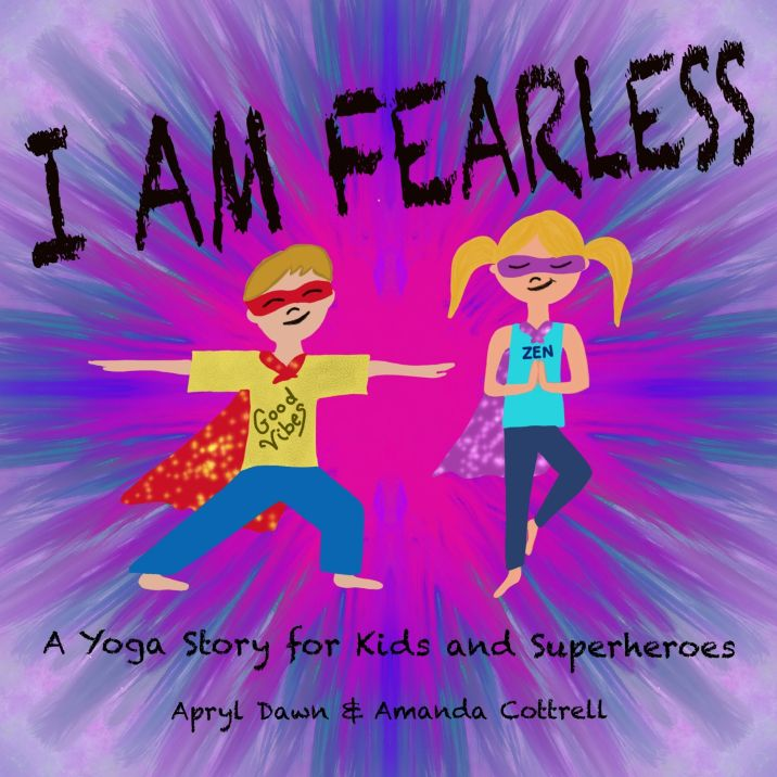I am Fearless a yoga story part 1